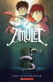 Amulet, Vol 1: The Stonekeeper by Kazu Kibuishi