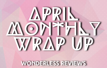 April Monthly Wrap Up