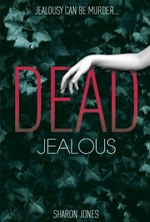 Dead Jealous by Sharon Jones