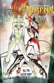 Gotham City Sirens, Volume 1: Union by Paul Dini