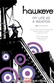 Hawkeye, Vol. 1: My Life as a Weapon by Matt Fraction
