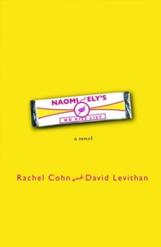 Naomi and Ely's No Kiss List by Rachel Cohn & David Levithan