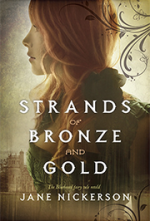 Strands of Bronze and Gold by Jane Nickerson