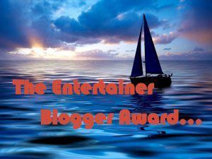 The Entertainer Blogger Award nominated by Beth @ Betwixt These Pages