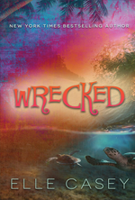 Wrecked by Elle Casey