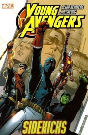 Young Avengers, Vol. 1: Sidekicks by Allan Heinberg