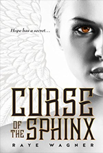 Curse of the Sphinx by Raye Wagner