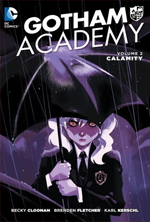 Gotham Academy, Vol 2 by Becky Cloonan