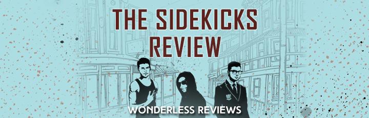 The Sidekicks by Will Kostakis