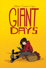 Giant Days Vol  1 by John Allison