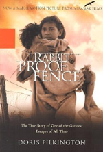 Rabbit-Proof Fence by Doris Pilkington and Nugi Garimara