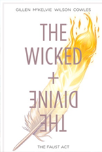 The Wicked + The Divine  Vol  1 by Kieron Gillen