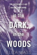 In the Dark In the Woods by Eliza Wass