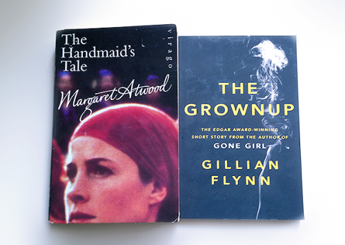 The Handmaid's Tale by Margaret Atwood The Grownup by Gillian Flynn