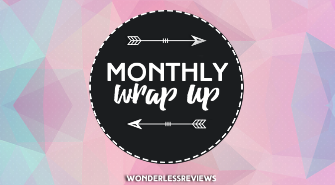 Monthly Wrap Ups