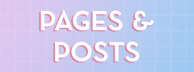 Pages & Posts