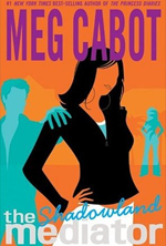 The Mediator series by Meg Cabot