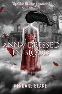 anna-dressed-in-blood-by-kendare-blake