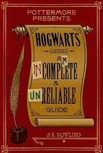 hogwarts-an-incomplete-and-unreliable-guide-by-j-k-rowling