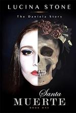 Santa Muerte by Lucina Stone