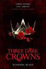 three-dark-crowns-by-kendare-blake