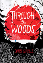 through-the-woods-by-emily-carroll