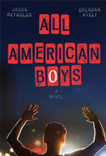 all-american-boys-by-jason-reynolds-brendan-kiely