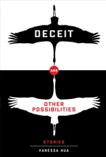 deceit-and-other-possibilities-by-vanessa-hua