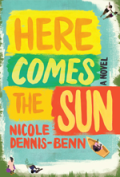 here-comes-the-sun-by-nicole-y-dennis-benn