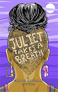 juliet-takes-a-breath-by-gabby-rivera