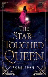 The Star-Touched Queen by Roshani Chokshi.png