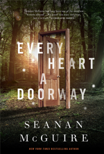 every-heart-a-doorway-by-seanan-mcguire