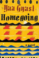 homegoing-by-yaa-gyasi