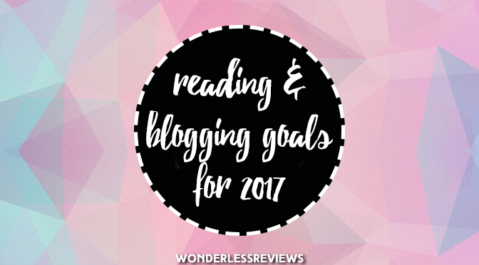 Reading and Blogging Goals for 2017.png