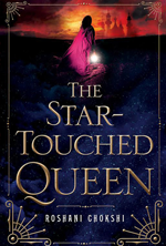 the-star-touched-queen-by-roshani-chokshi