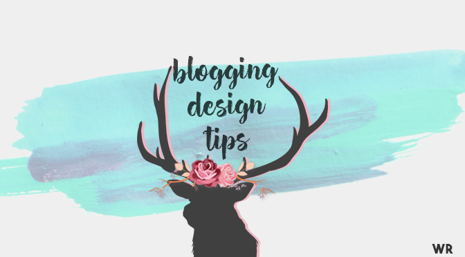 Blogging Design Tips