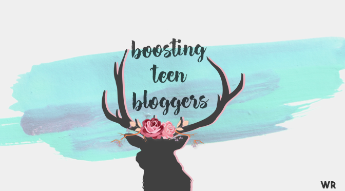 Boosting Teen Bloggers