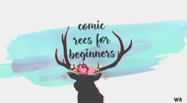 Comic Recs for Beginners