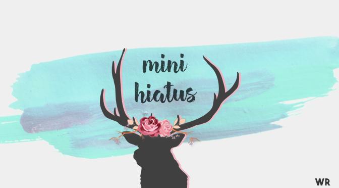 mini hiatus.png