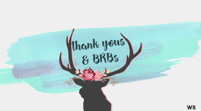 Thank You & BRB