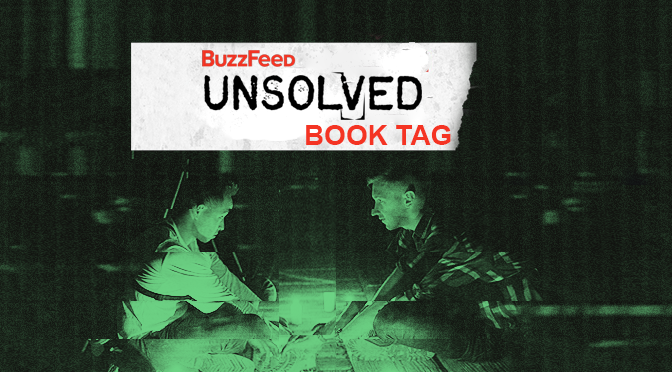 Buzzfeed Unsolved Book Tag