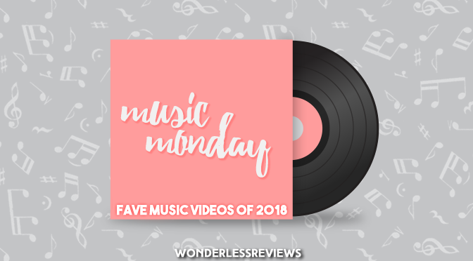 Favourite Music Videos of 2018